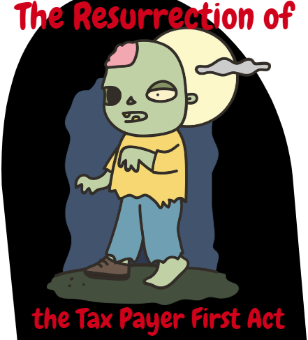 The Tax Payer First Act